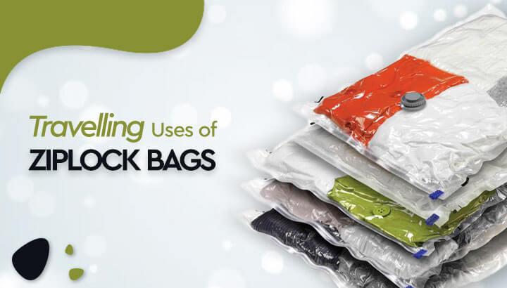 Travelling Uses of Ziplock Bags